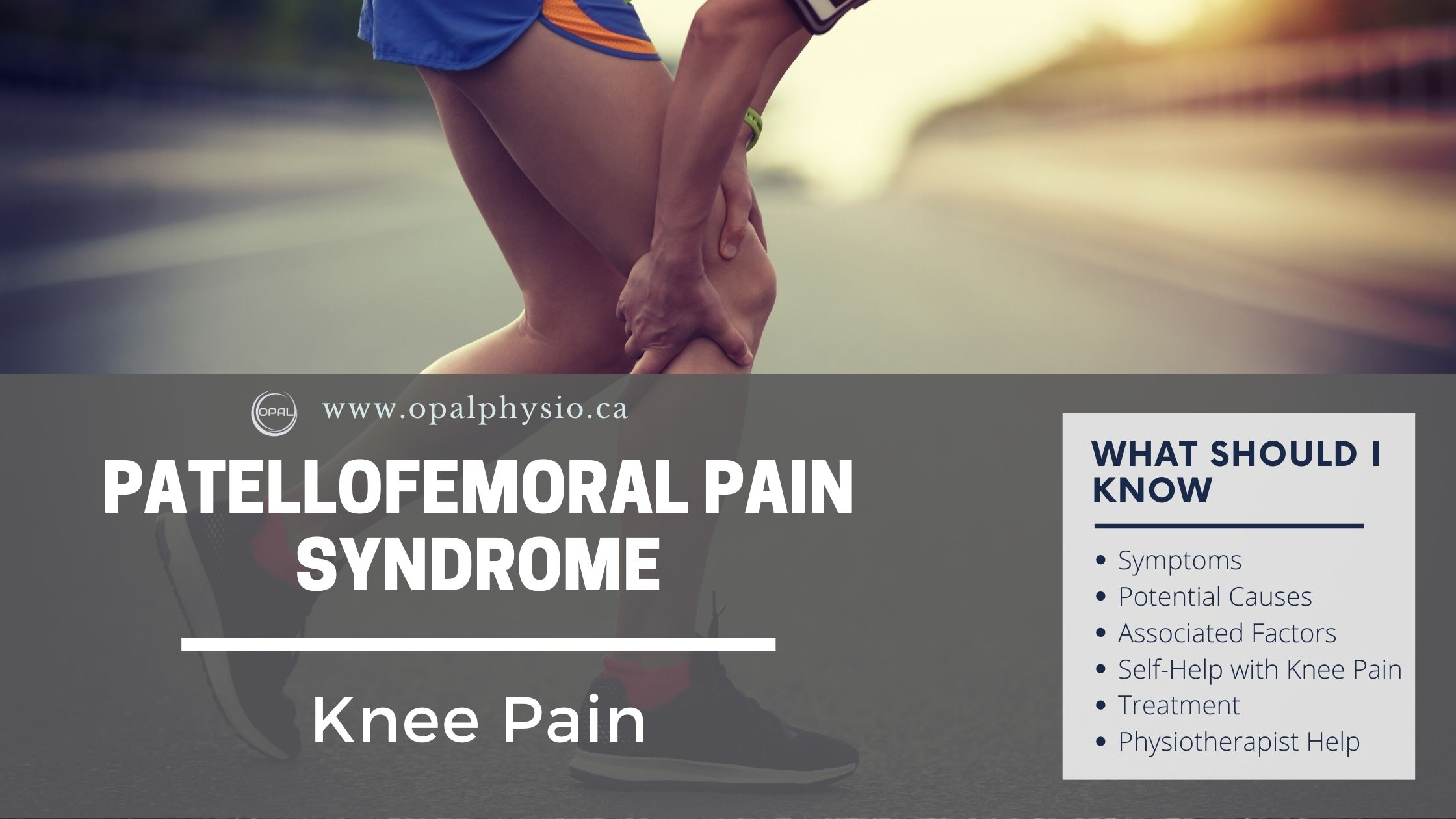 Knee Pain Physiotherapy - Patellofemoral Pain Physiotherapist