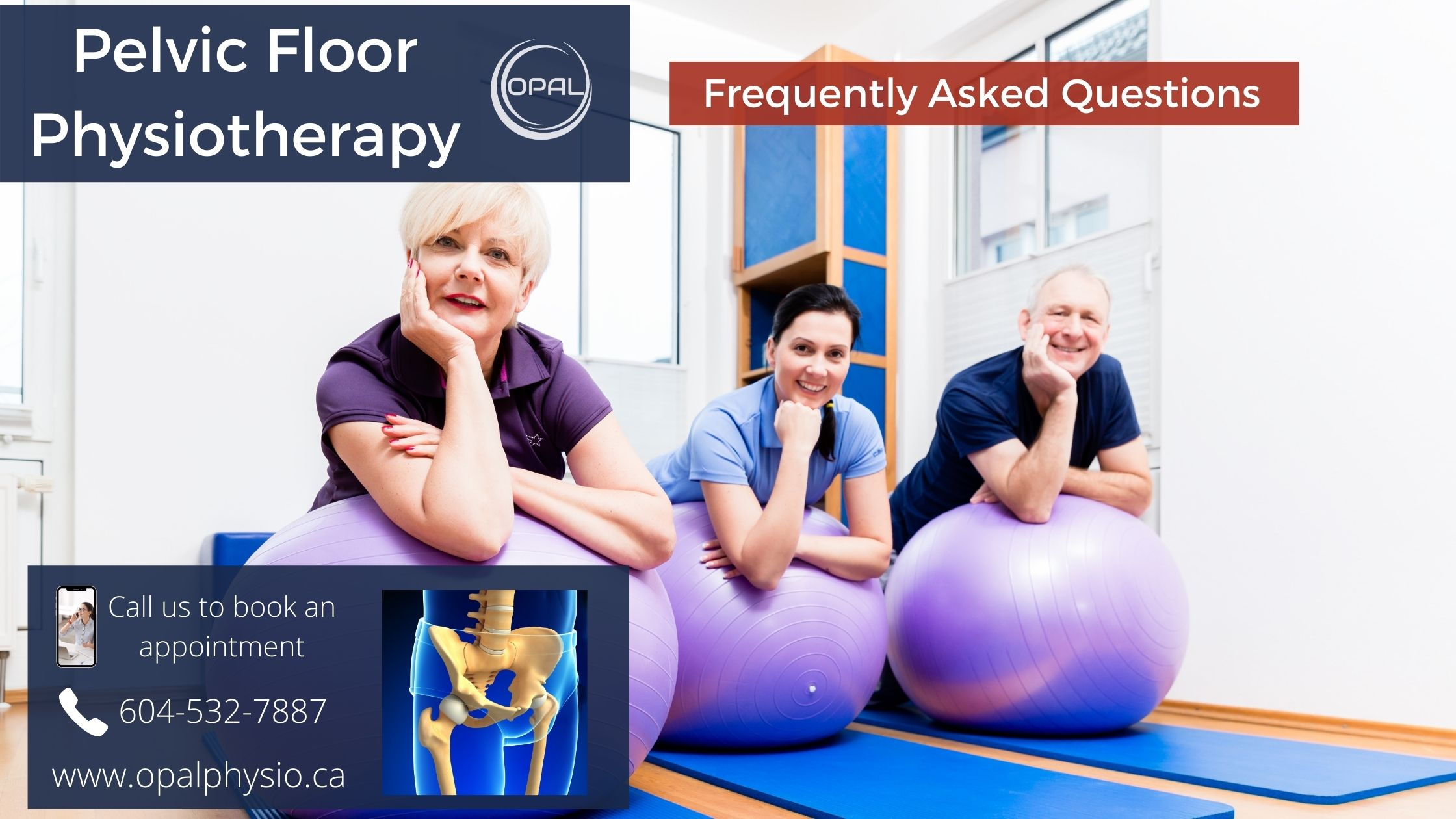 Pelvic Floor Physiotherapy - Frequently Asked Questions(FAQ)