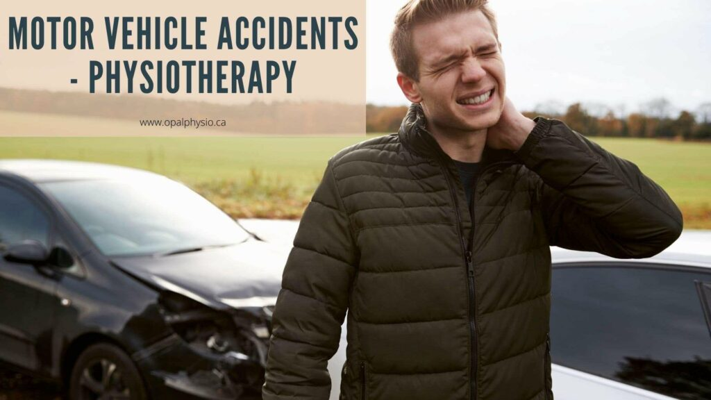 Motor Vehicle Accident Injuries Physiotherapy - ICBC Claims