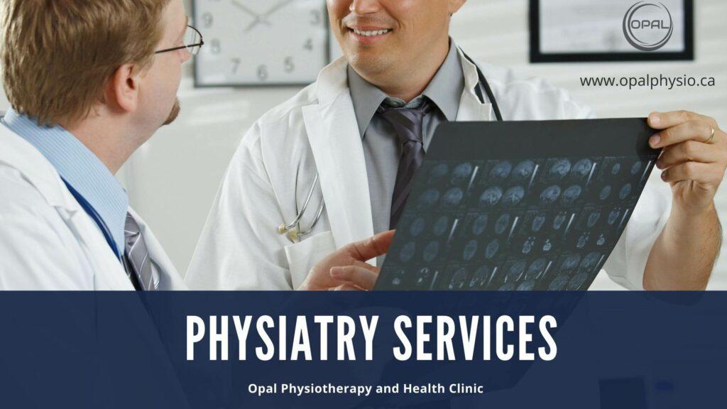 Physiatry